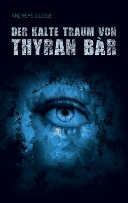 Der kalte Traum von Thyran Bàr