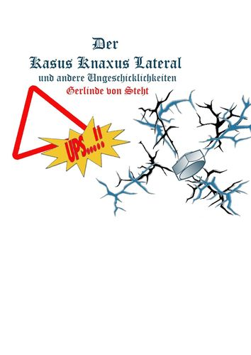 Der Kasus Knaxus Lateral