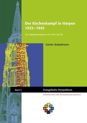 Der Kirchenkampf in Harpen 1933 – 1945