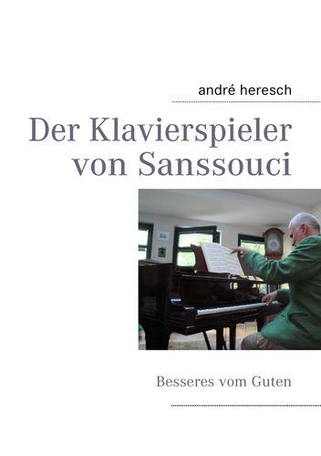 Der Klavierspieler von Sanssouci