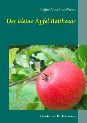 Der kleine Apfel Balthasar