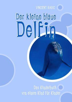 Der kleine blaue Delfin