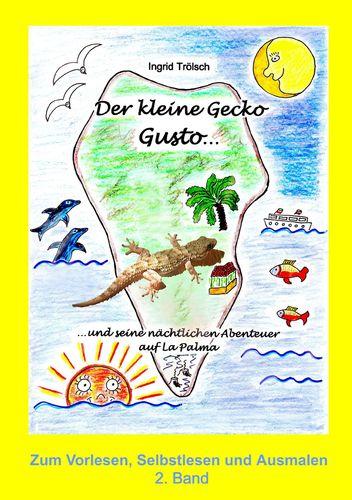 Der kleine Gecko Gusto · 2. Band