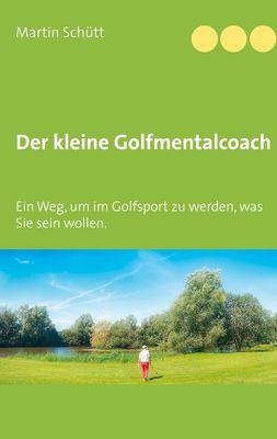 Der kleine Golfmentalcoach