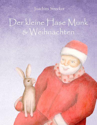 Der kleine Hase Munk & Weihnachten