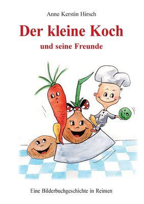 Der kleine Koch und seine Freunde