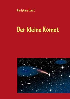 Der kleine Komet