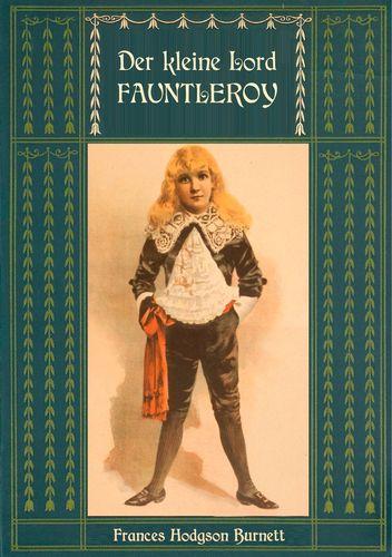 Der kleine Lord Fauntleroy: Mit den Illustrationen von Reginald Birch