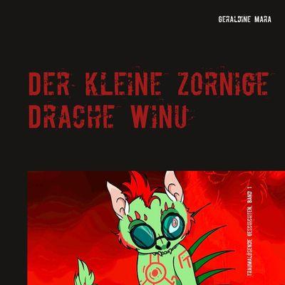 Der kleine zornige Drache Winu