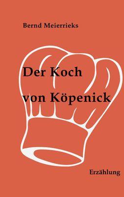 Der Koch von Köpenick
