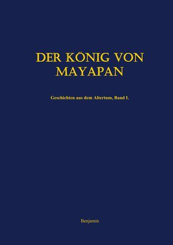 Der König von Mayapan