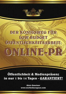 Der Königsweg für Low Budget Öffentlichkeitsarbeit: ONLINE PR