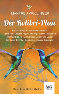 Der Kolibri-Plan 2