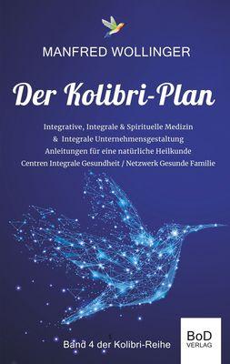 Der Kolibri-Plan 4