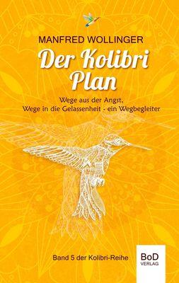Der Kolibri-Plan