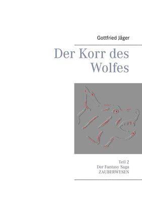 Der Korr des Wolfes