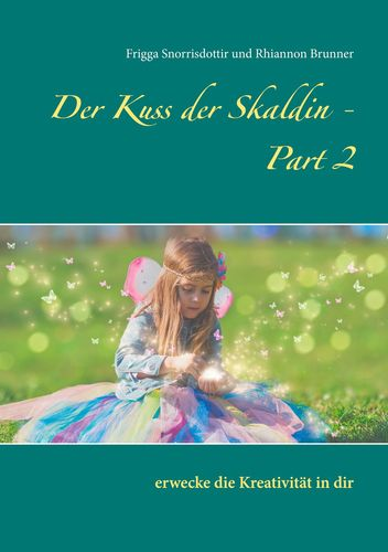 Der Kuss der Skaldin - Part 2