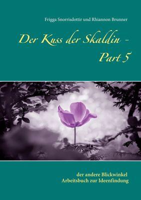 Der Kuss der Skaldin - Part 5