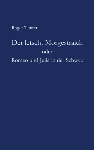 Der letscht Morgestraich oder Romeo und Julia in der Schwyz
