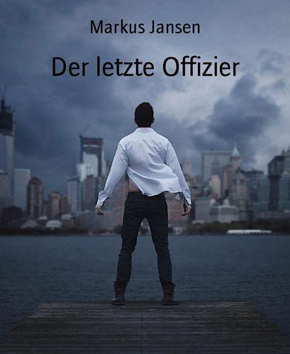 Der letzte Offizier