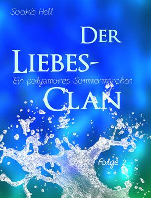 Der Liebes-Clan - Folge 2
