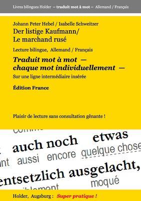Der listige Kaufmann / Le marchand rusé
