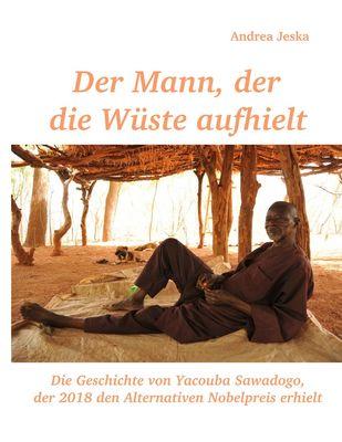 Der Mann, der die Wüste aufhielt
