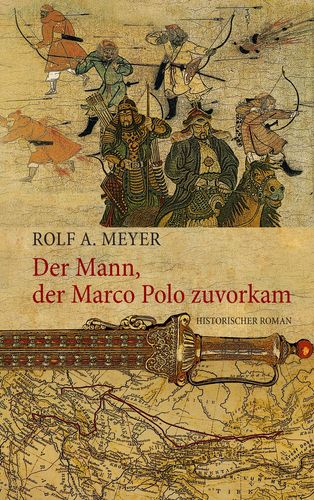Der Mann, der Marco Polo zuvorkam