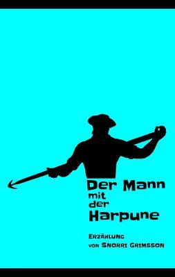 Der Mann mit der Harpune