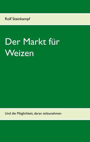 Der Markt für Weizen