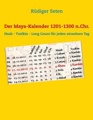 Der Maya-Kalender 1201-1300 n.Chr.