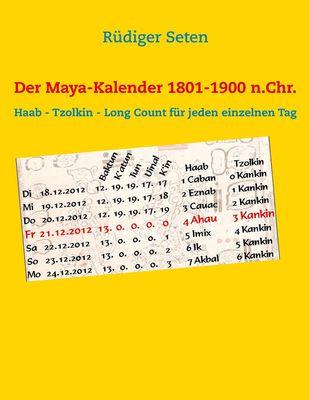 Der Maya-Kalender 1801-1900 n.Chr.