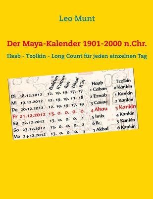Der Maya-Kalender 1901-2000 n.Chr.