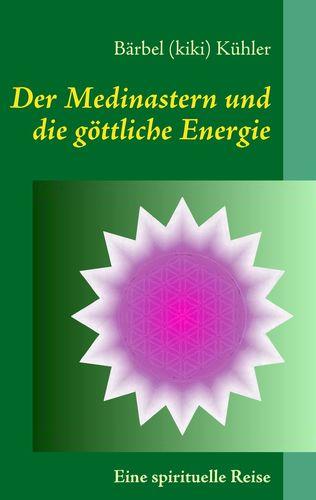 Der Medinastern und die göttliche Energie