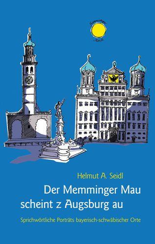 Der Memminger Mau scheint z Augsburg au