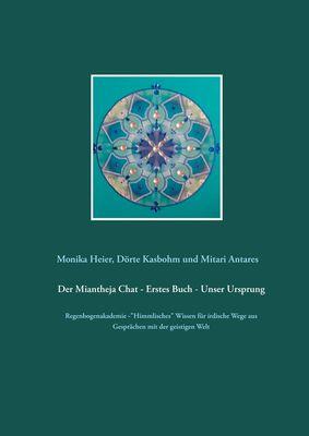 Der Miantheja Chat - Erstes Buch - Unser Ursprung