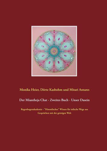 Der Miantheja Chat - Zweites Buch - Unser Dasein