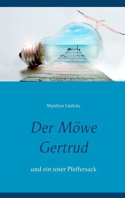 Der Möwe Gertrud