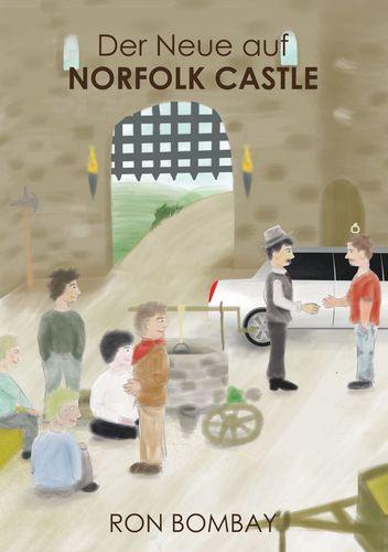 Der Neue auf Norfolk Castle