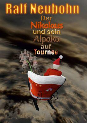 Der Nikolaus und sein Alpaka auf Tournee