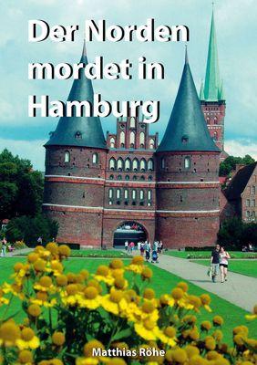Der Norden mordet in Hamburg