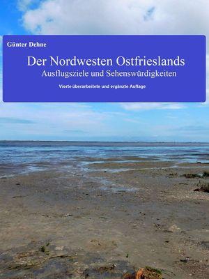Der Nordwesten Ostfrieslands