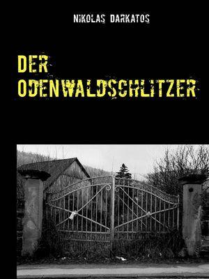 Der Odenwaldschlitzer