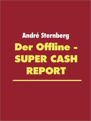 Der Offline - Super Cash Report