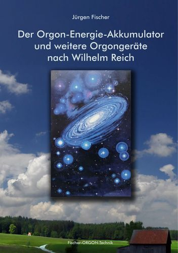 Der Orgon-Energie-Akkumulator