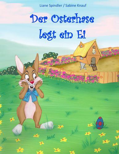 Der Osterhase legt ein Ei