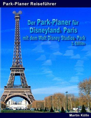 Der Park-Planer für Disneyland Paris mit dem Walt Disney Studios Park