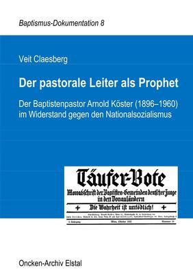 Der pastorale Leiter als Prophet