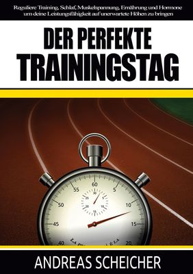 Der perfekte Trainingstag