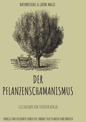 Der Pflanzenschamanismus